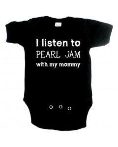 Rock Baby Body I listen to Pearl Jam with my Mommy