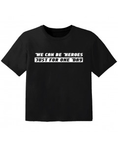 cool Baby Shirt we can be heroes j